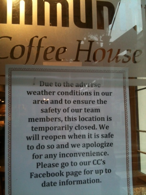 CC's is closed today, but Royal Blend was open as of 11 am this morning.